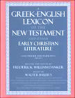 Greek-English Lexicon of the New Testament and Early Christian Literature (third edition)